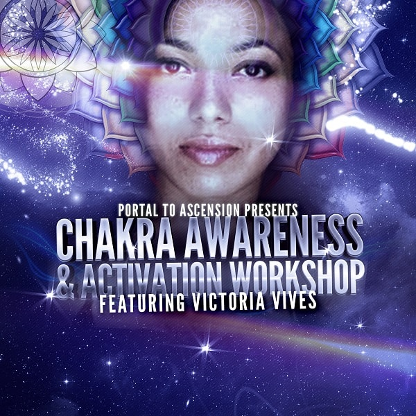 Victoria Vives Chakra Awareness Activation