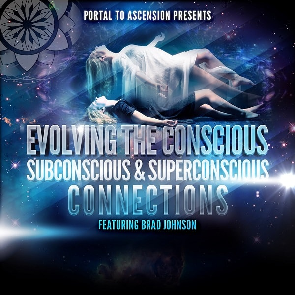 Brad Johnson Evolving the Consciousness