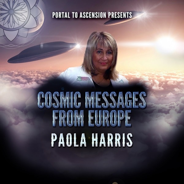 Paola Harris Cosmic Messages from Europe