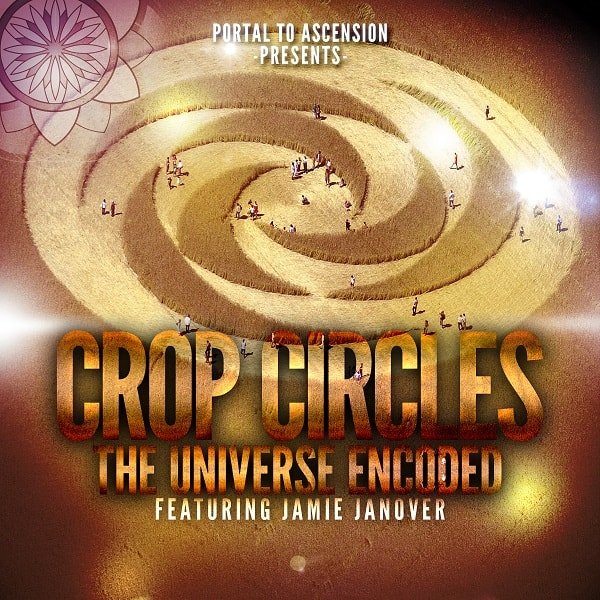 Crop Circles: Encoding the Universe