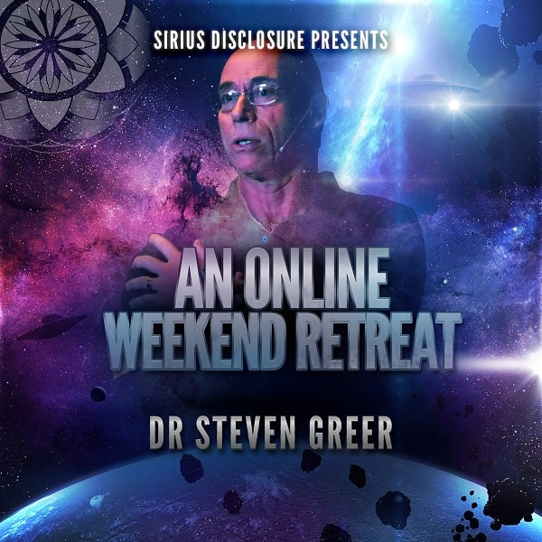 Dr Steven Greer: An Online Weekend Retreat