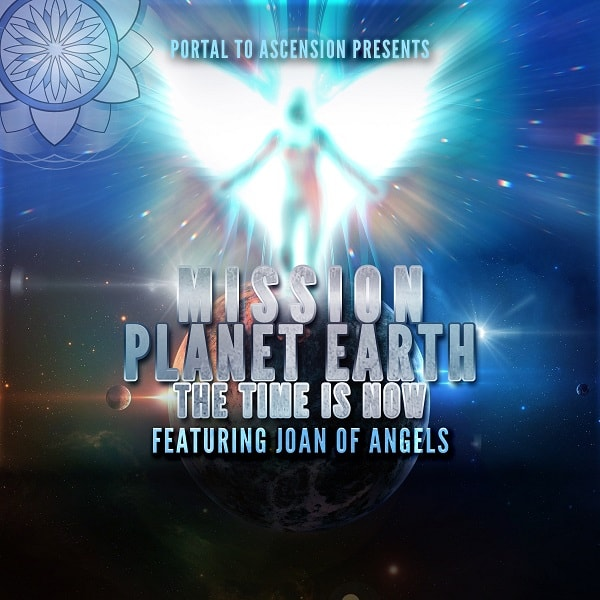 Joan of Angels: Mission Planet Earth