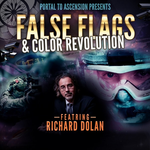 Richard Dolan: False Flags & Color Revolution