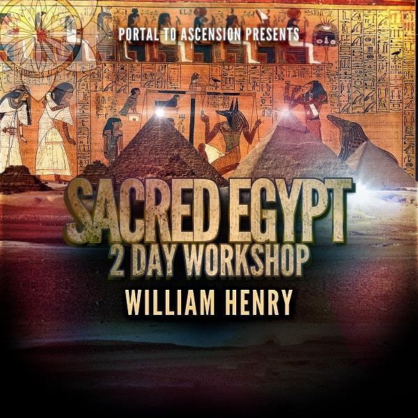 William Henry: Sacred Egypt 2 Day Workshop