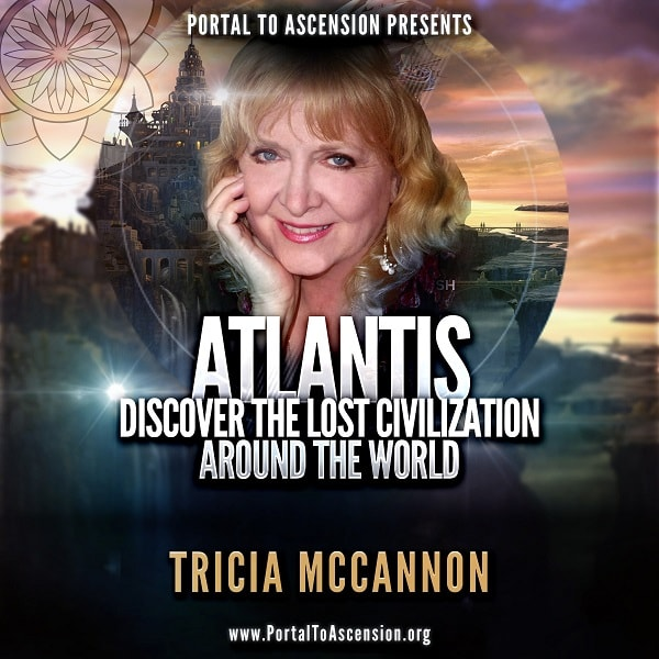 Tricia McCannon: Atlantis Discover the Lost Civilization