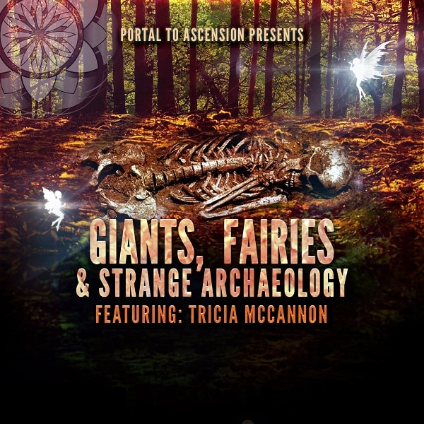 Tricia McCannon: Giants, Fairies & Strange Archaeology