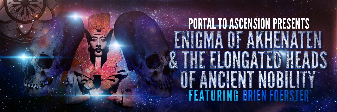Brien Foerster: Enigma Of Akhenaten & The Elongated Heads Of Ancient Nobility