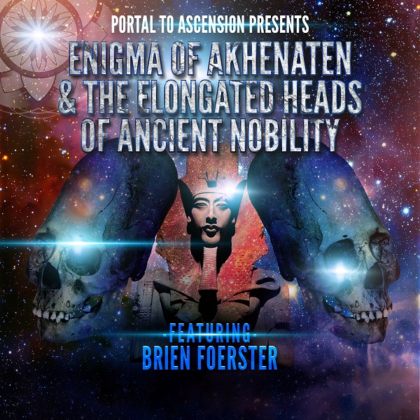 Akhenaten Brien Foerster Elongated Skulls