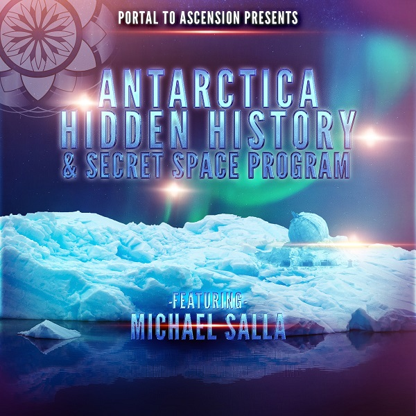 Michael Salla: Antarctica's Hidden History & Secret Space Program