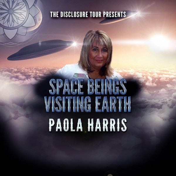 Paola Harris UFO Disclosure Tour Space Beings