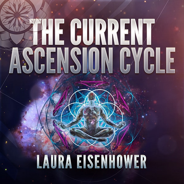 Laura Eisenhower The Ascension Cycle