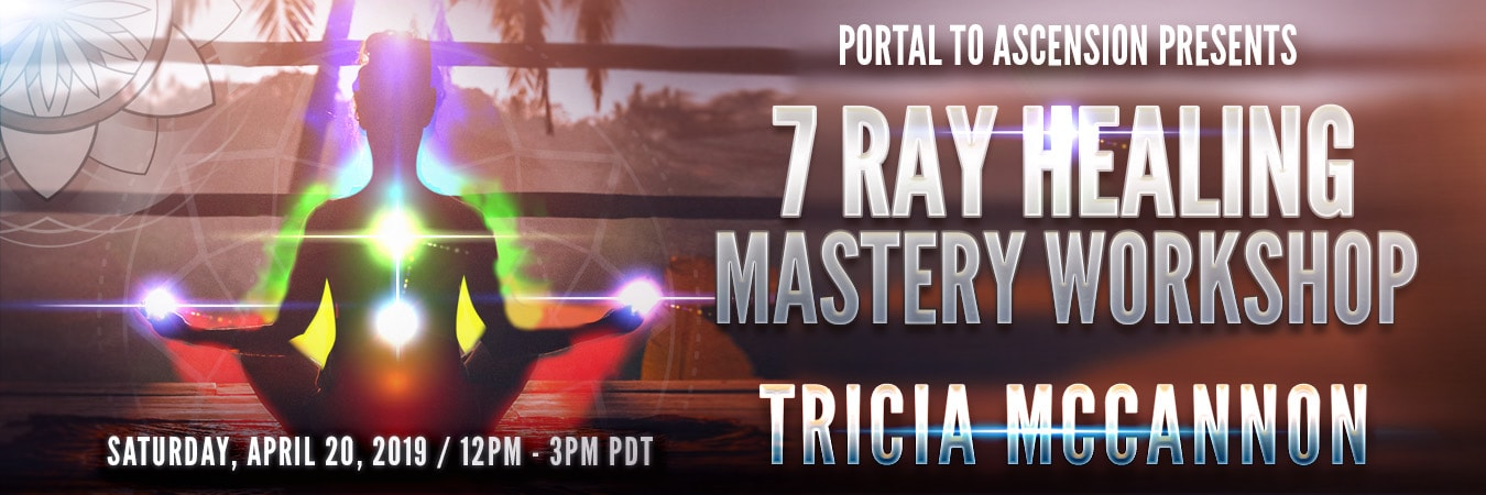 Tricia McCannon: 7 Ray Healing Mastery Workshop