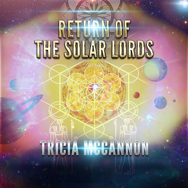 Tricia McCannon Solar Lords Return Webinar Event
