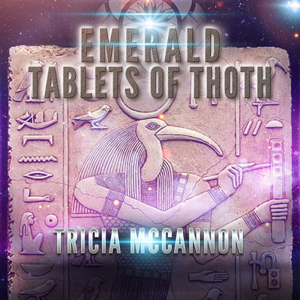 Tricia McCannon: Emerald Tablets of Thoth