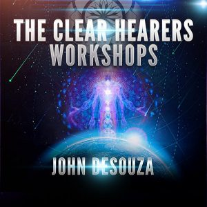 John DeSouza Clear Hearers Workshop Online