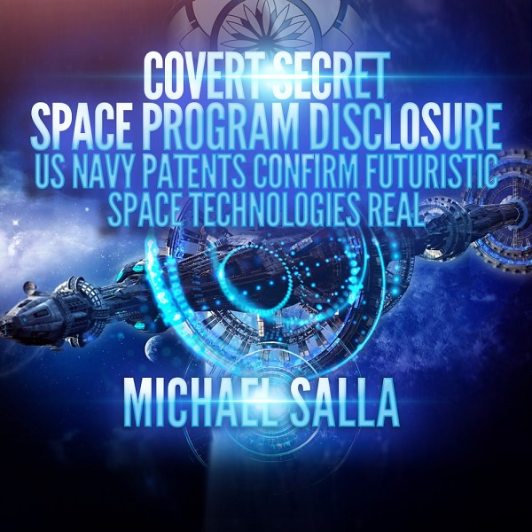Covert Secret Space Program Disclosure