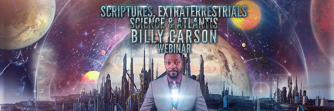 Billy Carson: Scriptures, ETs, Science & Atlantis