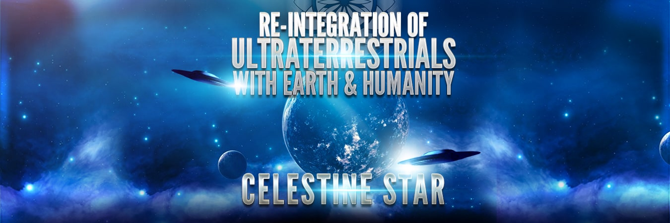 Re-Integration of Ultraterrestrials With Humanity
