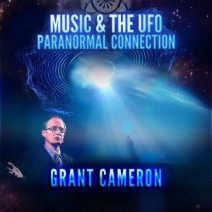 Grant Cameron UFO, Music Paranormal