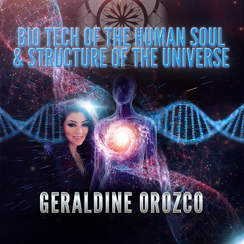 Bio Tech of the Human Soul & Structure of the Universe