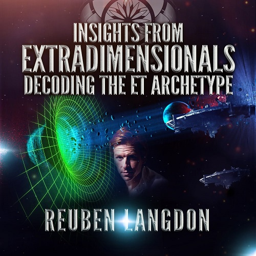Insights from Extra-Dimensional Beings