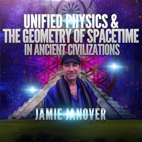 Jamie Janover Nassim Haramein Unified Physics