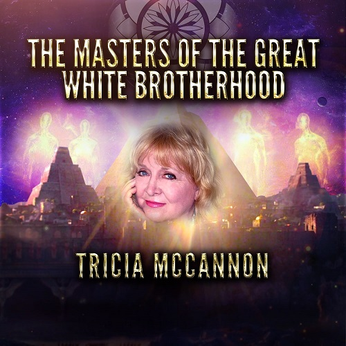 Tricia McCannon: Masters of the Great White Brotherhood