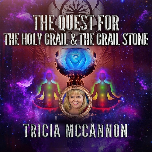 Tricia McCannon: Quest for the Holy Grail & the Grail Stone