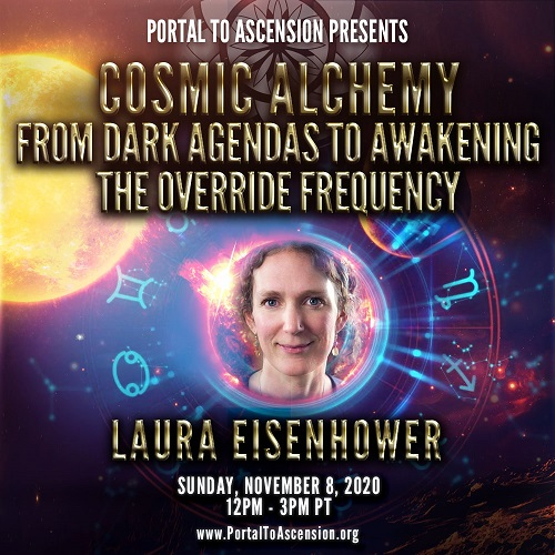 Laura Eisenhower: Cosmic Alchemy – From Dark Agendas to Awakening the Override Frequency