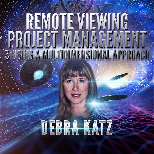 Remote Viewing Project Management & Using a Multidimensional Approach