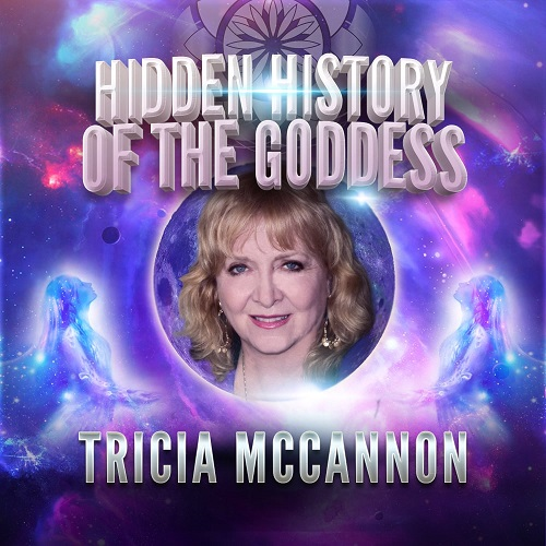 Tricia McCannon: Hidden History of the Goddess