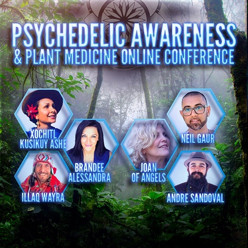 Psychedelic Awareness & Plant Medicine Online Conference