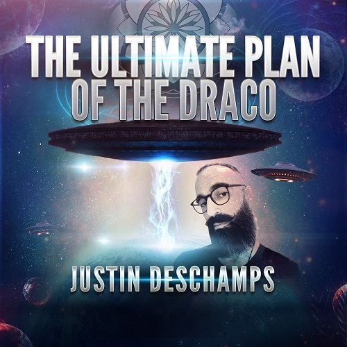 Justin Deschamps: The Ultimate Plan of the Draco