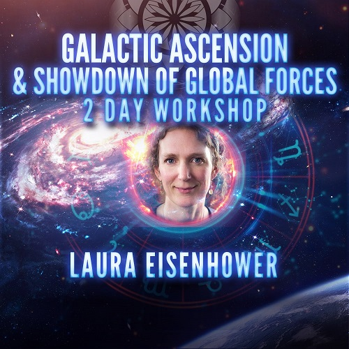 Laura Eisenhower: Galactic Ascension 2 Day Workshop