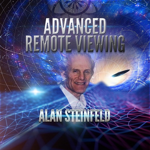 Alan Steinfeld: Advanced Remote Viewing