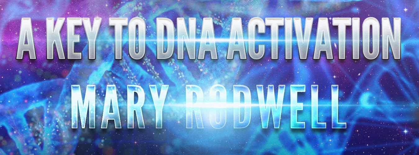 Mary Rodwell: A Key to DNA Activation